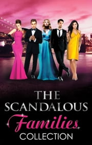 Modern Scandalous Family Collection (Mills & Boon e-Book Collections) (The House of Kolovsky, Book 3) ebook by Carol Marinelli,Sandra Marton,Penny Jordan,Melanie Milburne