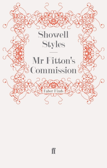 Mr Fitton's Commission ebook by Lt. Commander Showell Styles F.R.G.S.