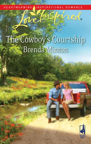 The Cowboy's Courtship - A Wholesome Western Romance eBook by Brenda Minton