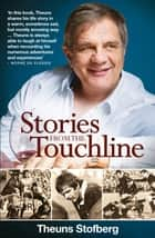 Stories from the Touchline ebook by Theuns Stofberg