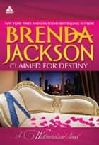 Claimed for Destiny: Jared's Counterfeit Fiancee\The Chase is On ebook by Brenda Jackson