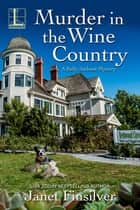 Murder in the Wine Country - A California B&B Cozy Mystery ebook by Janet Finsilver