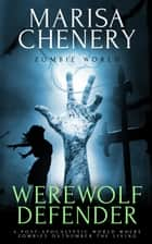 Werewolf Defender ebook by Marisa Chenery