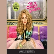 Summer and the City audiobook by Candace Bushnell