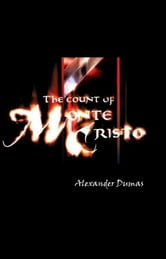 The Count of Monte Cristo (Adventure, Suspense, Intrigue, Love) ebook by Alexandre Dumas