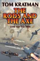 The Rods and the Axe ebook by