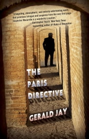 The Paris Directive - A Novel ebook by Gerald Jay