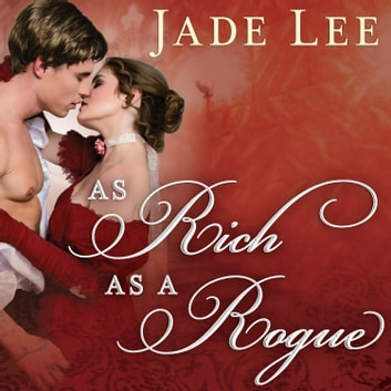 As Rich as a Rogue audiobook by Jade Lee