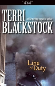 Line of Duty ebook by Terri Blackstock