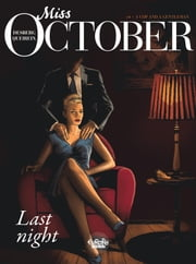 Miss October - Volume 4 - A Cop and a Gentleman ebook by Stephen Desberg, Alain Queireix