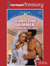 Married by Accident ebook by Christine Rimmer
