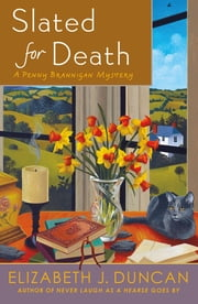 Slated for Death - A Penny Brannigan Mystery ebook by Elizabeth J. Duncan