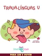 Trava-Línguas V ebook by Elefante Letrado