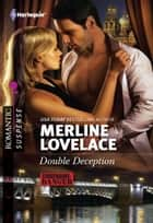 Double Deception ebook by Merline Lovelace