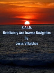 Retaliatory And Inverse Navigation ebook by Jesus Villalobos