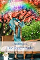 Die Regentrude ebook by Theodor Storm