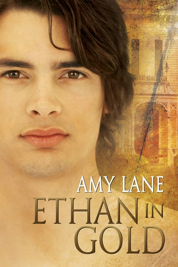 Ethan in Gold ebook by Amy Lane