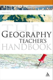 The Geography Teacher's Handbook ebook by Brin Best