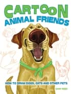 Cartoon Animal Friends ebook by Char Reed