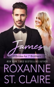 James (7 Brides for 7 Brothers) 電子書籍 Roxanne St. Claire