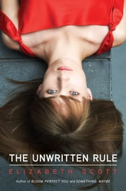 The Unwritten Rule ebook by Elizabeth Scott