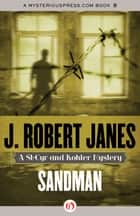 Sandman ebook by J. Robert Janes