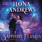 Sapphire Flames - A Hidden Legacy Novel audiobook by Ilona Andrews