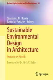 Sustainable Environmental Design in Architecture - Impacts on Health ebook by Stamatina Rassia,Panos M. Pardalos