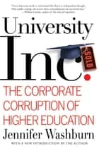 University, Inc. ebook by Jennifer Washburn