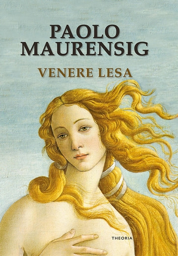 Venere lesa ebook by Paolo Maurensig
