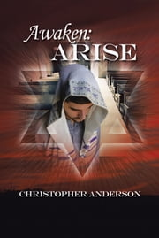 Awaken: Arise ebook by Christopher Anderson