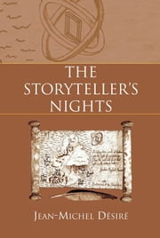The Storyteller's Nights ebook by Jean-Michel Désiré