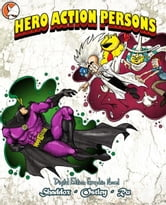 Hero Action Persons- Graphic Novel ebook by Adam Barnett, Gabe Ostley