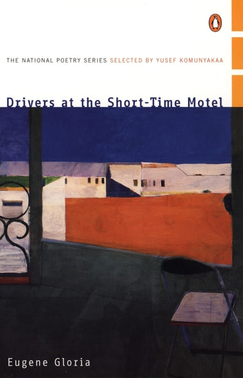 Drivers at the Short-Time Motel ebook by Eugene Gloria