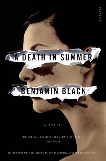 A Death in Summer - A Novel eBook by Benjamin Black