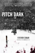 Pitch Dark ebook by Steven Sidor