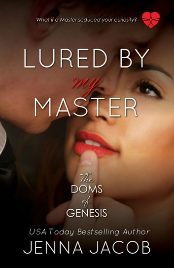 Lured By My Master ebook by Jenna Jacob