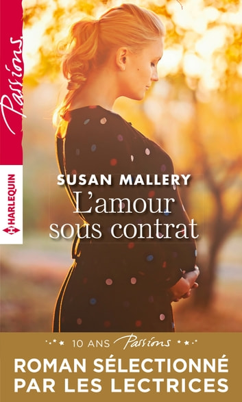 L'amour sous contrat ebook by Susan Mallery