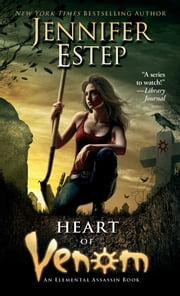 Heart of Venom ebook by Jennifer Estep