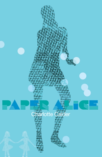Paper Alice ebook by Charlotte Calder