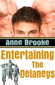 Entertaining The Delaneys ebook by Anne Brooke