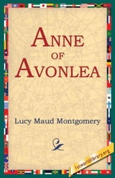 Anne Of Avonlea ebook by Montgomery, Lucy Maud