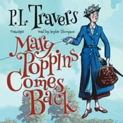 Mary Poppins Comes Back audiobook by P. L. Travers