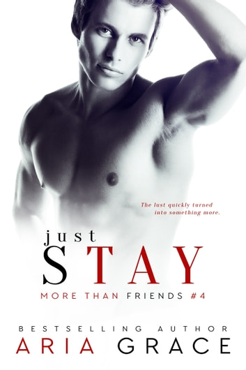 Just Stay ebook by Aria Grace