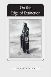 On the Edge of Extinction ebook by Royal Sutton