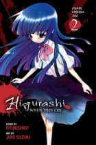 Higurashi When They Cry: Curse Killing Arc, Vol. 2 ebook by Ryukishi07, Jiro Suzuki