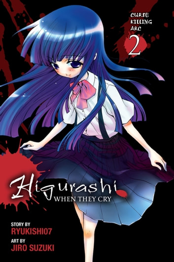 Higurashi When They Cry: Curse Killing Arc, Vol. 2 ebook by Ryukishi07,Jiro Suzuki