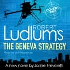 Robert Ludlum's The Geneva Strategy audiobook by