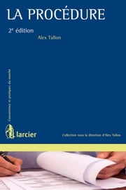 La Procédure ebook by Alex Tallon
