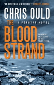 The Blood Strand - A FAROES NOVEL ebook by Chris Ould